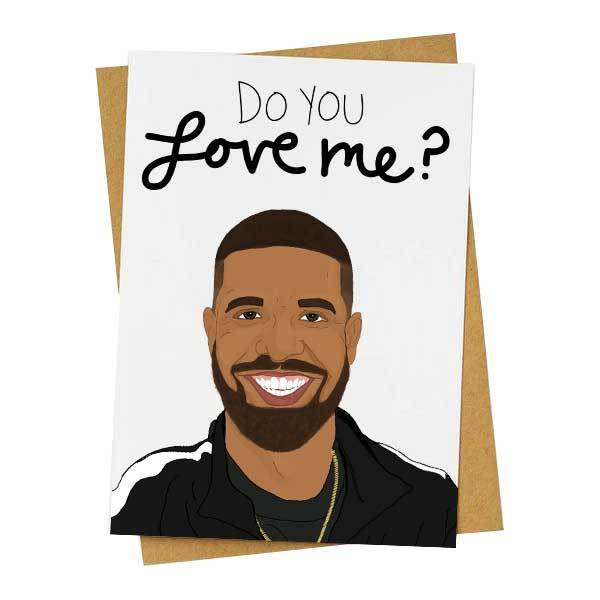 Do You Love Me? Drake Card
